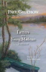Letters to a Young Madman: A Memoir | Literature & Psychology | Scoop.it