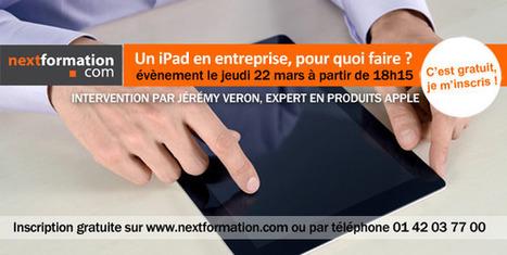 Un iPad en entreprise, pour quoi faire ? | formation et innovation, le blog de Nextformation | Actualités Emploi et Formation - Trouvez votre formation sur www.nextformation.com | Scoop.it