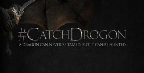 HBO Starts a Dragon Hunt to Promote 'Game of Thrones' Season Premiere | social | Scoop.it