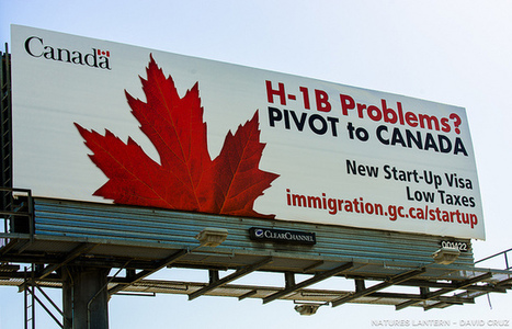 Canada targeting San Francisco Bay's Intelligent Immigrants? | March for Innovation | Scoop.it