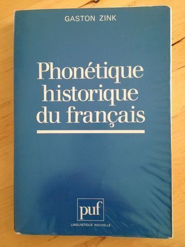Phonétique Historique Du Français - Manuel Pratique - Gaston Zink | Monde médiéval | Scoop.it