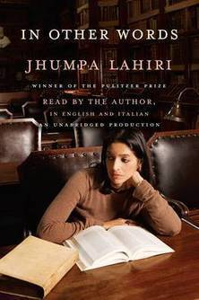 Jhumpa Lahiri on Falling in Love with Italy (Exclusive Audio) | Italia Mia | Scoop.it
