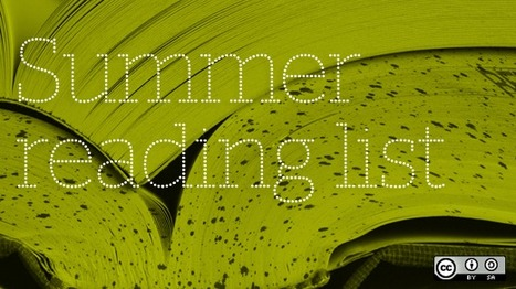 The 2013 summer reading list from opensource.com | opensource.com | Peer2Politics | Scoop.it
