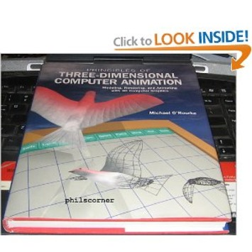 Amazon.com: Principles of Three-Dimensional Computer Animation: Modeling, Rendering, and Animating With 3d Computer Graphics (9780393702026): Michael O'Rourke: Books | Machinimania | Scoop.it