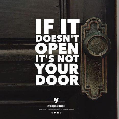If it doesn't open it's not your door :) | Happy Road | Scoop.it