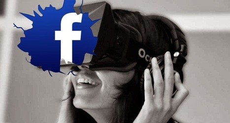 Facebook Acquired Oculus VR for $2 Billion   The Programmer's World   techNETS   Scoop.it