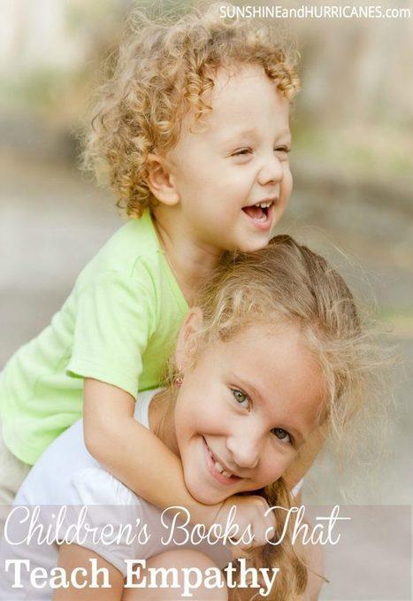 Childrens Books That Teach Empathy | Teaching Empathy | Scoop.it