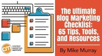 The Ultimate Blog Marketing Checklist: 65 Tips, Tools, and Resources | Social Media, SEO, Mobile, Digital Marketing | Scoop.it