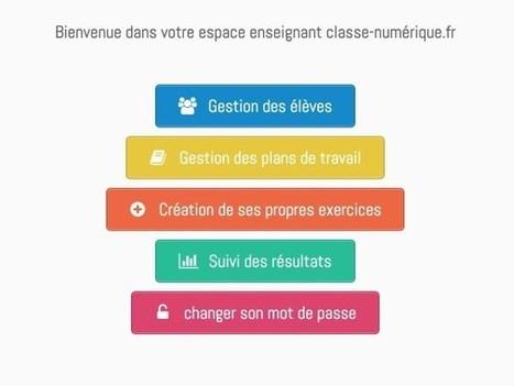 Classe-numérique. Plans de travail et exercices en ligne pour votre classe | Les outils du Web 2.0 | Scoop.it