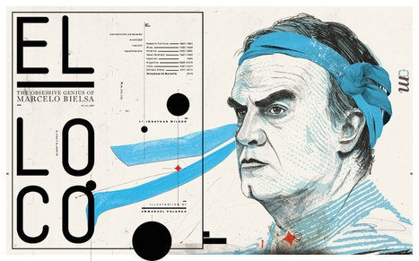 El Loco: The Obsessive Genius of Marcelo Bielsa | Eight by Eight | Things about Football | Scoop.it