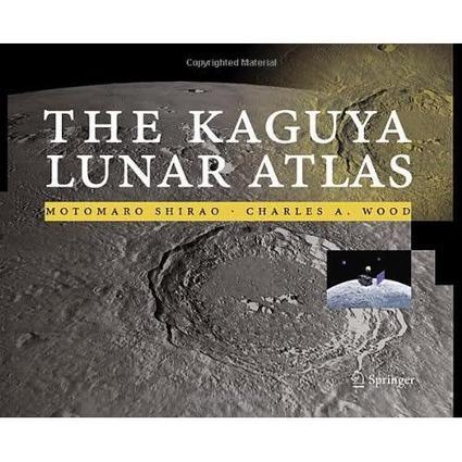 The Kaguya Lunar Atlas - astronomo.org . | libros de divulgación científica | Scoop.it