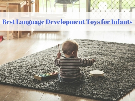 Best Language Development Toys for Infants | Moms | Scoop.it