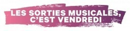 A partir du 10/07/15, les sorties musicales c'est vendredi - SNEP | A Kind Of Music Story | Scoop.it