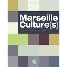LYon-Librairie: Marseille Culture (s), un beau livre qui fait le tour de la question ! | LYFtv - Lyon | Scoop.it