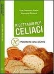 LIBRI: Ricettario per Celiaci. Panificazione senzaglutine. | FreeGlutenPoint | Scoop.it