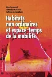 Ouvrage en ligne : Habitats non ordinaires et espace-temps de la mobilité   Géographie des migrations   Scoop.it