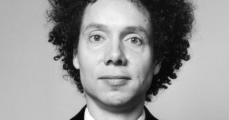 Malcolm Gladwell on Criticism, Tolerance, and Changing Your Mind | Design, Literacy and Multimodality | Scoop.it
