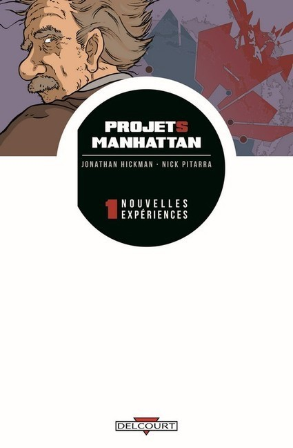 Projets Manhattan est le nouveau Planetary | Comics France | Scoop.it