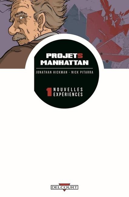Projets Manhattan est le nouveau Planetary | Comics France | Scoop.it