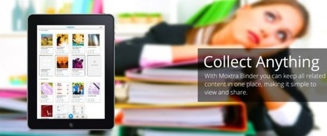 Moxtra Releases Mobile Content Binder - Rethinks Content Collaboration and ... - CMSWire | Building a Learning Commons | Scoop.it