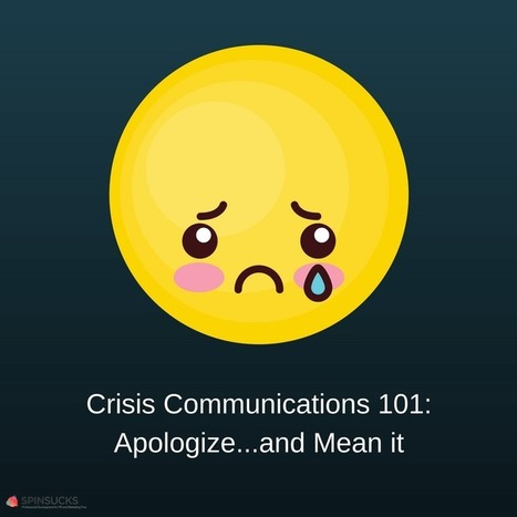 Crisis Communications 101: Apologize First...and Mean it | digitalcuration | Scoop.it