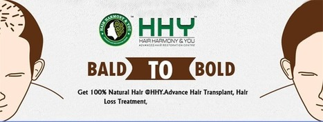 Best Hair Transplantation In Mumbai, India | Hair Harmony and You (HHY) | Transform Your Personality from Confused to Confident With Hair Transplant | Scoop.it