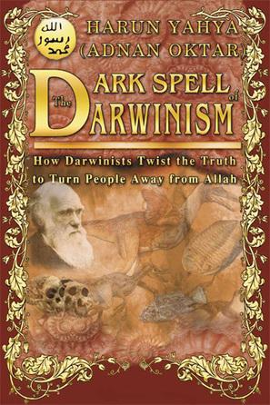 The Dark Spell Of Darwinism - Harunyahya.com | SCIENCE & FACTS | Scoop.it