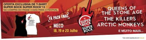 Super Bock Super Rock com t-shirt disponível | Super Bock Super Rock | Scoop.it