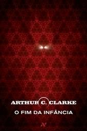 [RESENHA] O Fim da Infância - Arthur C. Clarke | Ficção científica literária | Scoop.it