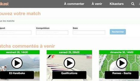 Idée business:Kikast: les supporters commentent le match | Innovation and digital soccer | Scoop.it