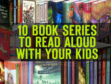10 Book Series to Read Aloud with Your Kids | LibraryLinks LiensBiblio | Scoop.it