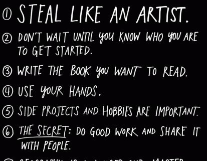 Steal Like An Artist, a manifesto (and book) by Austin Kleon | Create! Words or Otherwise | Scoop.it