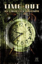 Estante da Nine: Time Out – Os viajantes do tempo de vários autores   Ficção científica literária   Scoop.it