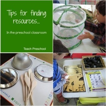Tips for finding resources for your preschool classroom | Teach Preschool | Scoop.it