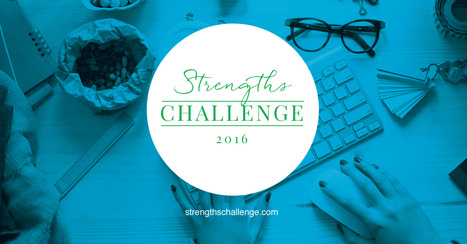 Join The 2016 Global Strengths Challenge | All About Coaching | Scoop.it