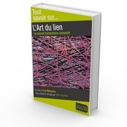 L'art du lien | Editions Kawa | Accompagner le changement - Théâtre & coaching | Scoop.it