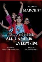 All I Want Is Everything Movie Reviews, Trailers & Show Timing in Mumbai - Timescity.com | All I Want Is Everything Filim | Scoop.it