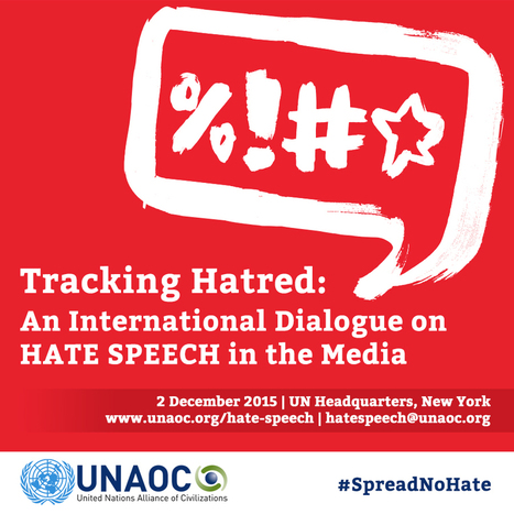 International Dialogue on Hate Speech in the Media | UNAOC | Content for Comm Lectures | Scoop.it