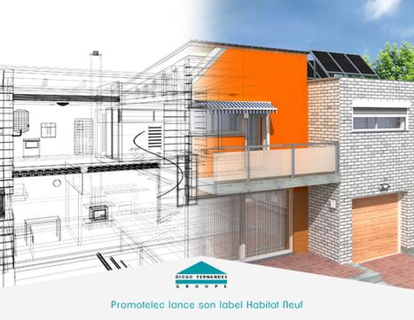 Promotelec lance son nouveau label Habitat Neuf | Les actualités du Groupe Diogo Fernandes | Scoop.it