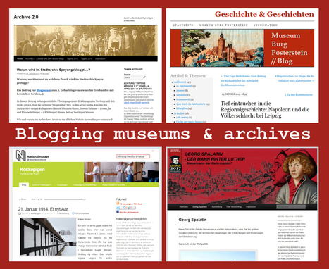 Blogging museums & archives: Why blogging does not need to be a waste of time | MarleneHofmann.de | Social Media and culture | Scoop.it