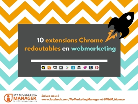 Ces 10 extensions #Chrome impressionnantes à connaitre | Time to Learn | Scoop.it