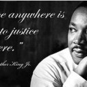 """""""Injustice anywhere is a threat to justice everywhere."""" -- Dr. Martin Luther King Jr. #MLK<br/> - via @CornelWest 