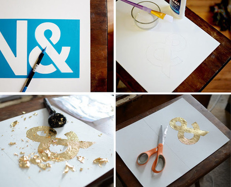 DIY Gold Leaf Monogram Art - 6th Street Design School | Selfmade | Scoop.it