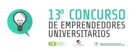 Los estudiantes de la UPO pueden inscribirse en la XIII edición del Concurso de Emprendedores Universitarios | DUPO – Diario de la Universidad Pablo de Olavide de Sevilla | FORMACIÓN PARA EL EMPLEO | Scoop.it