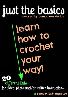 Just the Basics - Learn How To Crochet with these Fabulous Tutorials | Crochet | Scoop.it