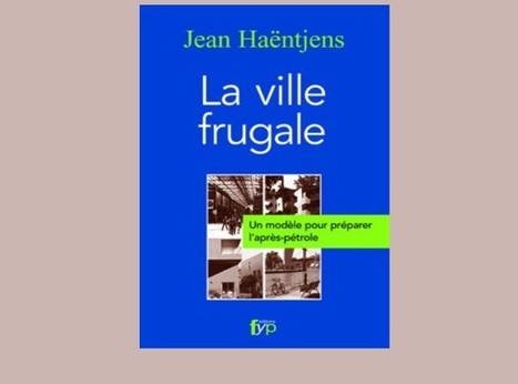 La ville frugale | Urbanism - TD | Scoop.it