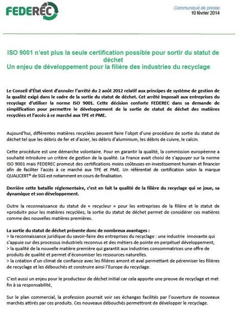 Communiqué de presse: ISO 9001 n'est plus la seule certification possible pour sortir du statut de déchet | Federec | Actualités FEDEREC | Scoop.it