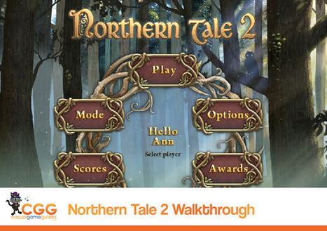Northern Tale 2 Walkthrough: From CasualGameGuides.com | Casual Game Walkthroughs | Scoop.it