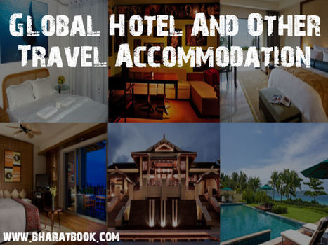 Hotel And Other Travel Accommodation Global Market | Pharmaceuticals - Healthcare and Travel-tourism | Scoop.it