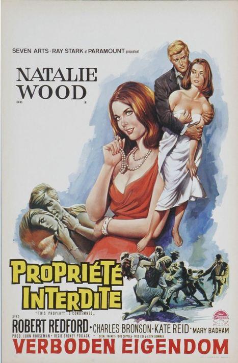 « Propriété interdite » by Sydney Pollack (1966) | La Dernière Séquence, mon blog cinéma | Scoop.it